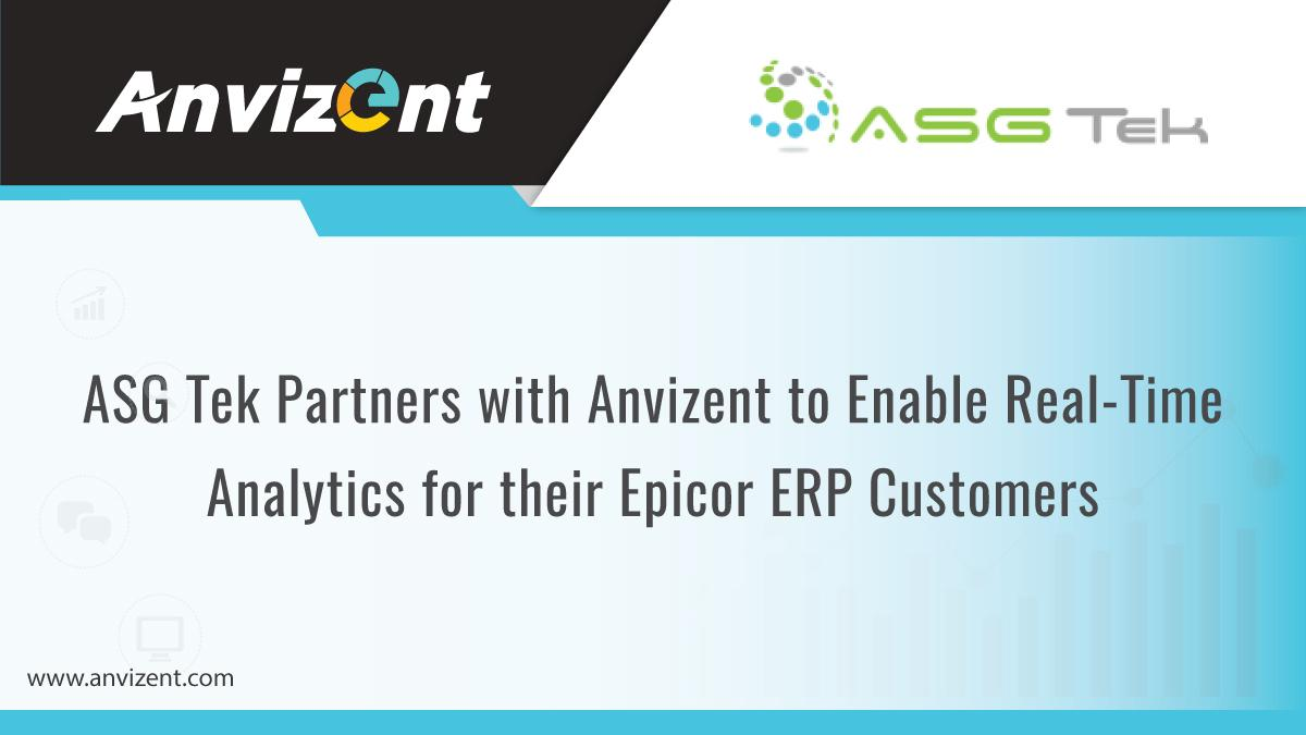 ASG Tek Partners with Anvizent to Enable Real-Time Analytics for their Epicor ERP Customers
